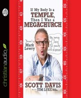 If My Body is a Temple, Then I Was a Megachurch: My journey of losing 132 pounds with no excercise - Unabridged Audiobook [Download]