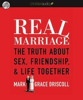 Real Marriage: The Truth About Sex, Friendship, and Life Together - Unabridged Audiobook [Download]