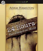 24 Hours That Changed the World - Unabridged Audiobook [Download]