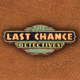 The Last Chance Detectives: The Complete Audio Collection [Download]