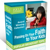Passing On Your Faith To Your Kids Collection [Download]