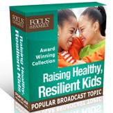 Raising Healthy, Resilient Kids Collection [Download]