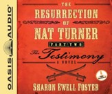 The Resurrection of Nat Turner, Part 2: The Testimony: A Novel - Unabridged Audiobook [Download]