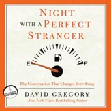 Night With a Perfect Stranger: The Conversation That Changes Everything - Unabridged Audiobook [Download]