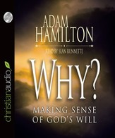 Why?: Making Sense of God's Will - Unabridged Audiobook [Download]