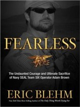 Fearless: The Heroic Story of One Navy SEAL's Sacrifice in the Hunt for Osama Bin Laden and the Unwavering Dev - Unabridged Audiobook [Download]