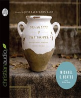 Disability and the Gospel: How God Uses Our Brokenness to Display His Grace - Unabridged Audiobook [Download]