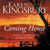 Coming Home: A Story of Unending Love and Eternal Promise Audiobook [Download]