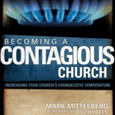 Becoming a Contagious Church: Revolutionizing the Way We View and Do Evangelism Audiobook [Download]