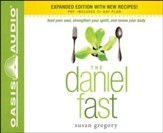 The Daniel Fast: Feed Your Soul, Strengthen Your Spirit, and Renew Your Body - Unabridged Audiobook [Download]