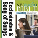 NIV Audio Bible, Dramatized: Ecclesiastes and Song of Songs - Special edition Audiobook [Download]