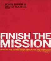 Finish the Mission: Bringing the Gospel to the Unreached and Unengaged - Unabridged Audiobook [Download]