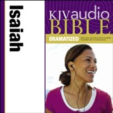 KJV Audio Bible, Dramatized: Isaiah Audiobook [Download]