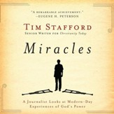 Miracles: A Journalist Looks at Modern Day Experiences of God's Power - Unabridged Audiobook [Download]