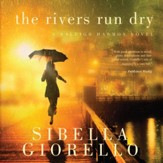 The Rivers Run Dry - Unabridged Audiobook [Download]