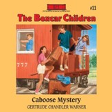 Caboose Mystery - Unabridged Audiobook [Download]