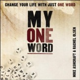 My One Word: Change Your Life With Just One Word Audiobook [Download]