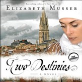 Two Destinies: A Novel - Unabridged Audiobook [Download]
