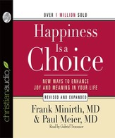 Happiness Is a Choice: New Ways to Enhance Joy and Meaning in Your Life - Unabridged Audiobook [Download]