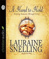 A Hand to Hold: Helping Someone Through Grief - Unabridged Audiobook [Download]