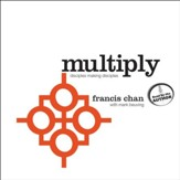 Multiply: Disciples Making Disciples - Unabridged Audiobook [Download]