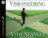 Visioneering: God's Blueprint for Developing and Maintaining Vision - Unabridged Audiobook [Download]