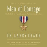 The Men of Courage: God's Call to Move Beyond the Silence of Adam - Enlarged Audiobook [Download]