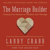 The Marriage Builder: Creating True Oneness to Transform Your Marriage - Enlarged Audiobook [Download]