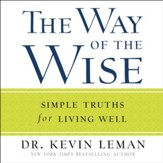 The Way of the Wise: Simple Truths for Living Well - Unabridged Audiobook [Download]