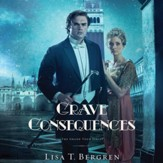Grave Consequences: A Novel - Unabridged Audiobook [Download]