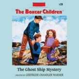 The Ghost Ship Mystery - Unabridged Audiobook [Download]