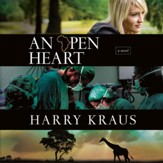 An Open Heart: A Novel - Unabridged Audiobook [Download]