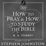 How To Pray & How To Study The Bible [Download]