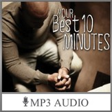 Your Best Ten Minutes: Calling All Prayer Wimps [Download]