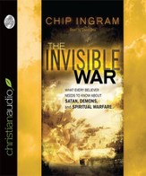 The Invisible War: What Every Believer Needs to Know About Satan, Demons, and Spiritual Warfare Audiobook [Download]