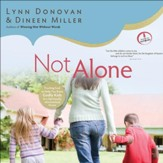 Not Alone: Trusting God to Help You Raise Godly Kids in a Spiritually Mismatched Home - Unabridged Audiobook [Download]
