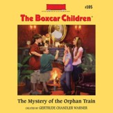 The Mystery of the Orphan Train - Unabridged Audiobook [Download]