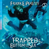 Trapped at the Bottom of the Sea - Unabridged Audiobook [Download]