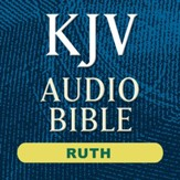 KJV Audio Bible: Ruth (Voice Only) [Download]