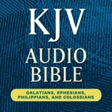 Hendrickson KJV Audio Bible: Galatians, Ephesians, Philippians, and Colossians (Voice Only) [Download]