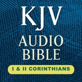 KJV Audio Bible: I and II Corinthians (Voice Only) [Download]