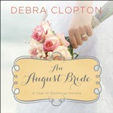 An August Bride Audiobook [Download]