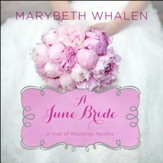 A June Bride: The Life You Have, the Life God Wants You to Have Audiobook [Download]