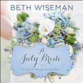 A July Bride Audiobook [Download]