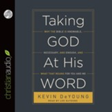 Taking God at His Word - Unabridged Audiobook [Download]