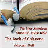 The Book of Galatians: The Voice Only New American Standard Bible (NASB) [Download]