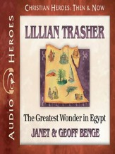 Lillian Trasher: The Greatest Wonder in Egypt Audiobook [Download]