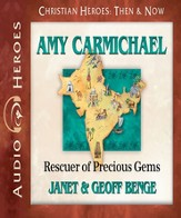 Amy Carmichael: Rescuer of Precious Gems Audiobook [Download]