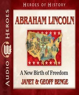 Abraham Lincoln: A New Birth of Freedom Audiobook [Download]