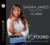 Lost and Found: Finding Hope in the Detours of Life - Unabridged Audiobook [Download]